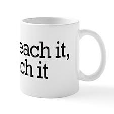 If I can reach it... Mug