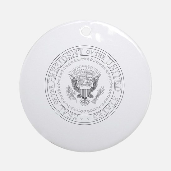 Funny Presidential seal Round Ornament