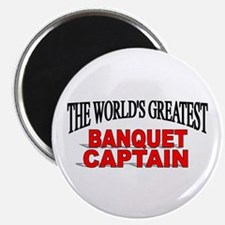 """""""The World's Greatest Banquet Captain"""" Magnet"""