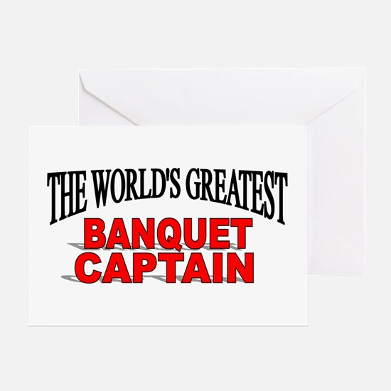 """The World's Greatest Banquet Captain"" Greeting Ca"