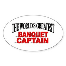 """""""The World's Greatest Banquet Captain"""" Decal"""