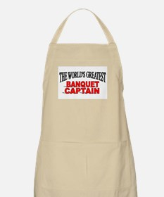 """The World's Greatest Banquet Captain"" BBQ Apron"