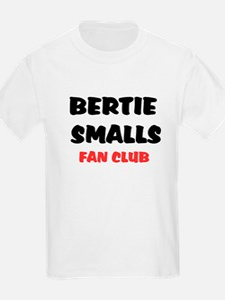 BERTIE SMALLS FAN CLUB T-Shirt