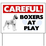 Careful Boxers At Play Yard Sign
