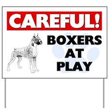 Careful Boxers At Play Yard Sign