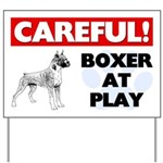 Careful Boxer At Play Yard Sign