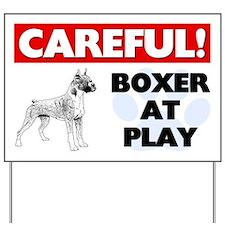 Careful Boxer At Play Yard Sign