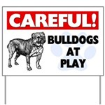 Careful Bulldogs At Play Yard Sign