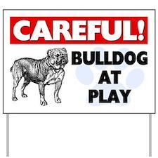 Careful Bulldog At Play Yard Sign
