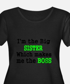 IM THE BIG SISTER WHICH MAKES ME THE BOSS Plus Siz
