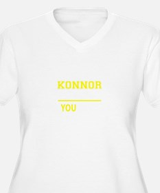 KONNOR thing, you wouldn't under Plus Size T-Shirt