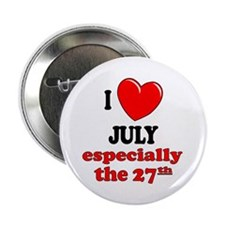 "July 27th 2.25"" Button"