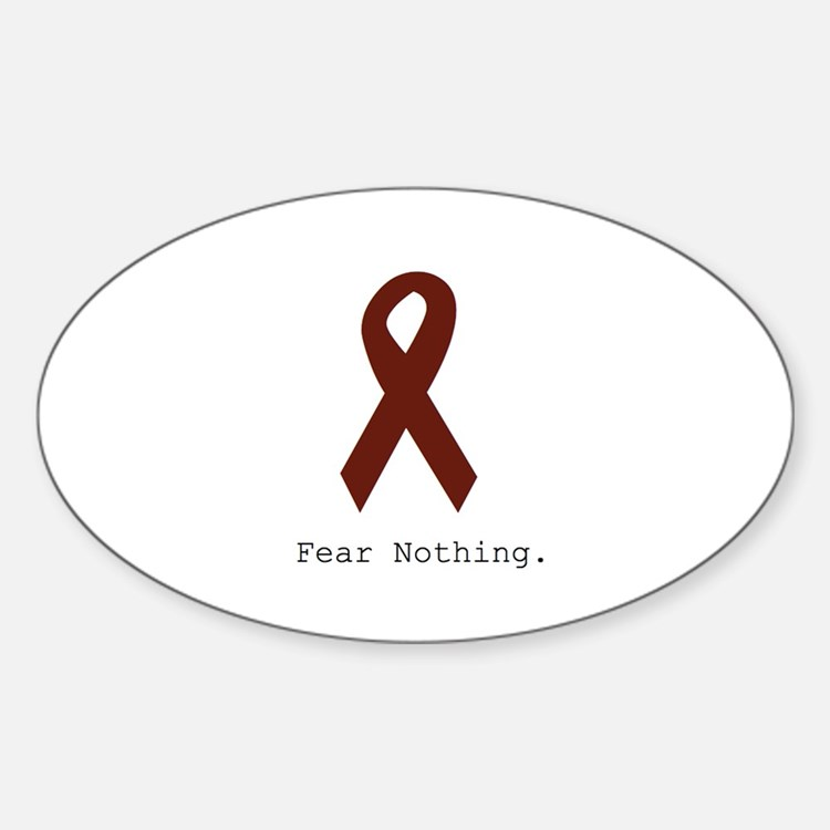 Burgundy. Fear Nothing Decal