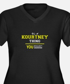 KOURTNEY thing, you wouldn't und Plus Size T-Shirt