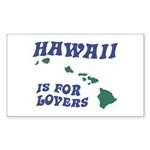 Hawaii is for Lovers Rectangle Sticker