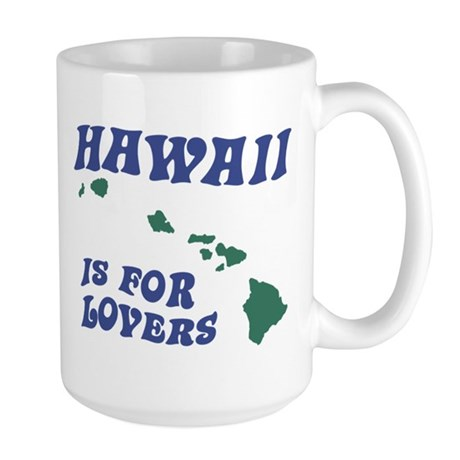 Hawaii is for Lovers Large Mug