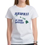 Hawaii is for Lovers Women's T-Shirt