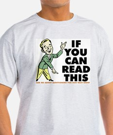 If You Can Read Audition T-Shirt