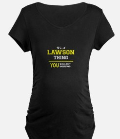 LAWSON thing, you wouldn't under Maternity T-Shirt
