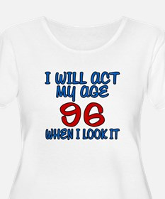 I Will Act My T-Shirt