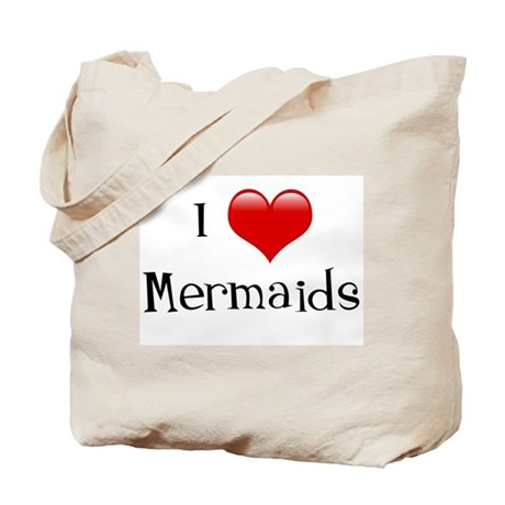 I Love Mermaids Tote Bag