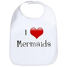 I Love Mermaids Bib
