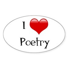 I Love Poetry Oval Decal