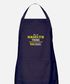MADELYN thing, you wouldn't understan Apron (dark)