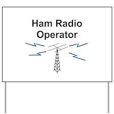 Ham Radio Operator Yard Sign
