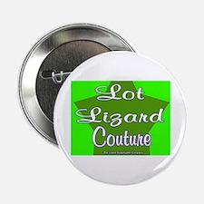 Lot Lizard Couture Button