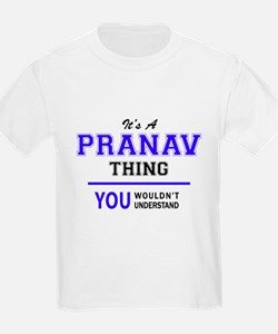 It's PRANAV thing, you wouldn't understand T-Shirt