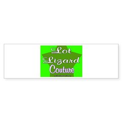 Lot Lizard Couture Bumper Bumper Sticker