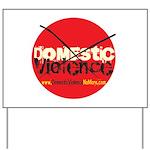 Domestic Violence w/Yellow UR Yard Sign