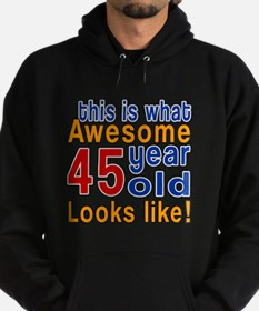 This Is What Awesome 45 Year Old Loo Hoodie (dark)