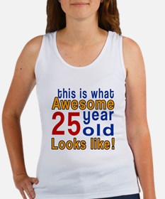 This Is What Awesome 25 Year Old Women's Tank Top