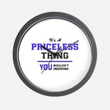 It's PRICELESS thing, you wouldn't unde Wall Clock