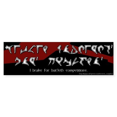 I Brake for Bat'leth Competitions Bumper Sticker K