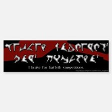 I Brake for Bat'leth Competitions Bumper Sticker K