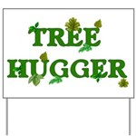 Tree Hugger Yard Sign