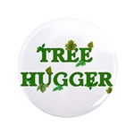 "Tree Hugger 3.5"" Button (100 pack)"
