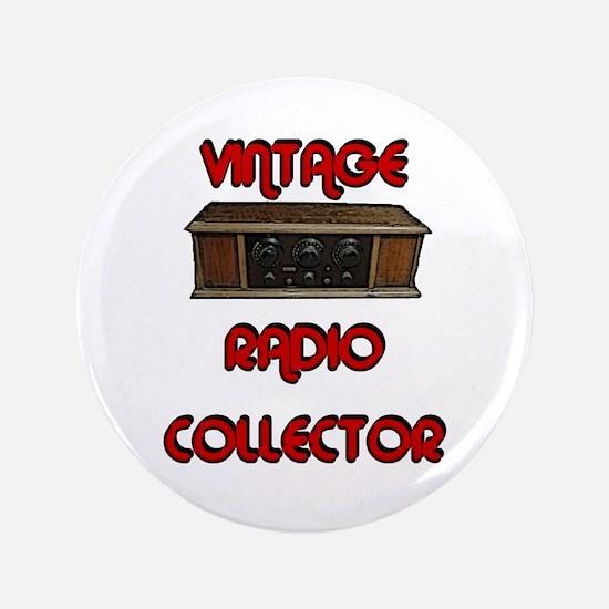 """Vintage Radio Collector 3.5"""" Button"""