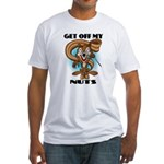 Get Off My Nuts Fitted T-Shirt