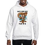 Get Off My Nuts Hooded Sweatshirt