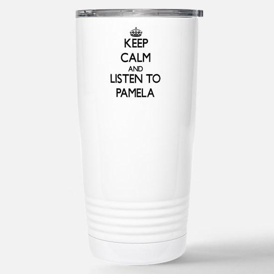 Keep Calm and listen to Pamela Mugs