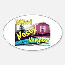 Official Nosey Neighbor Oval Bumper Stickers