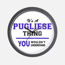 It's PUGLIESE thing, you wouldn't under Wall Clock