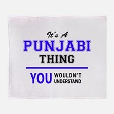 It's PUNJABI thing, you wouldn't und Throw Blanket