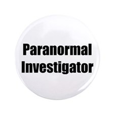 "Paranormal Investigator 3.5"" Button"