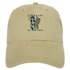 I Support My Bro 2 - ARMY Baseball Cap