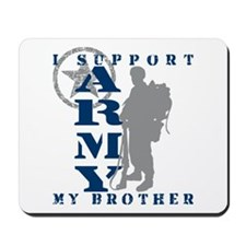 I Support My Bro 2 - ARMY Mousepad